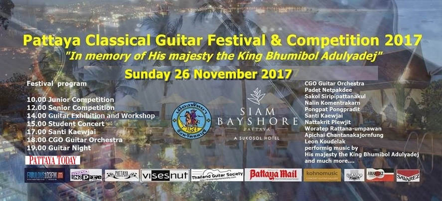 "PATTAYA CLASSICAL GUITAR FESTIVAL & COMPETITION 2017 "" IN MEMORY OF HIS MAJESTY THE KING BHUMIBOL ADULYADEJ"""